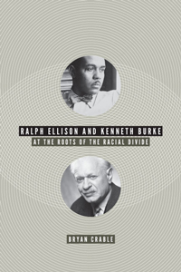 Cover of Ralph Ellison and Kenneth Burke