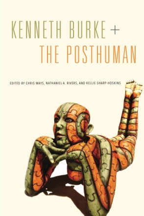 Kenneth Burke + Posthuman cover